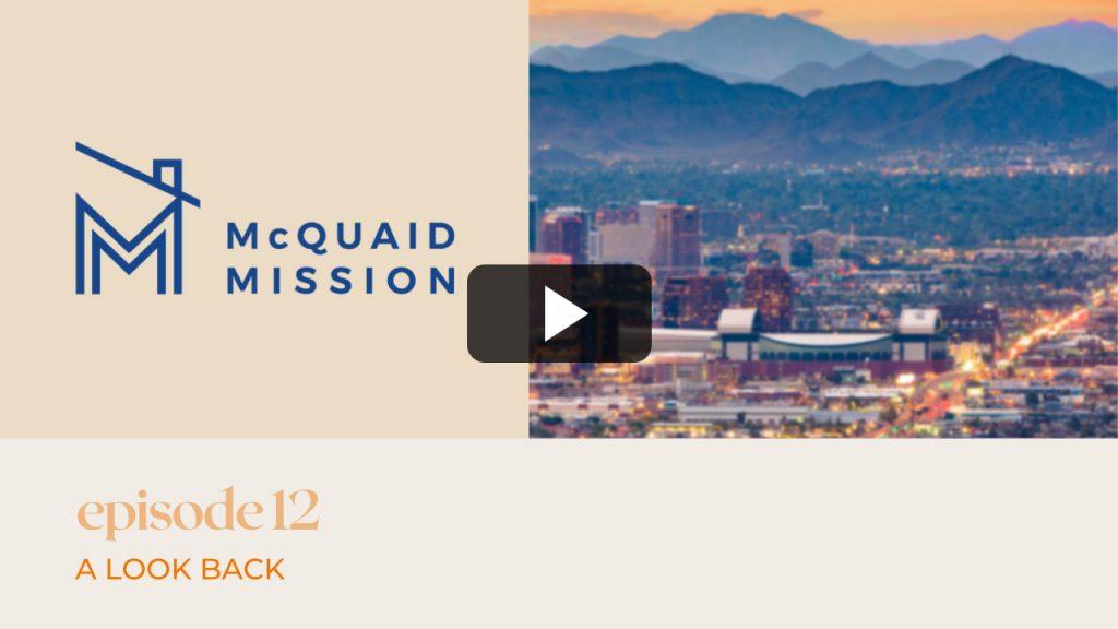 McQuaid Mission | Episode 12