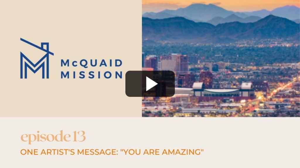 McQuaid Mission | Episode #13